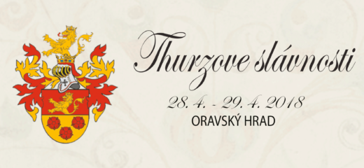 Thurzove slávnosti – 150 rokov Oravského múzea