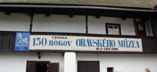 Výstava 150 rokov Oravského múzea